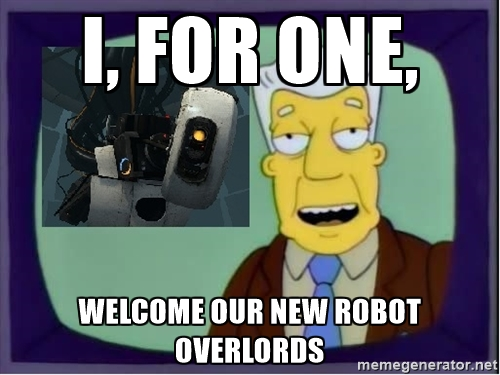 robot overlords meme